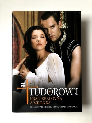 Tudorovci I - Král, královna a milenka