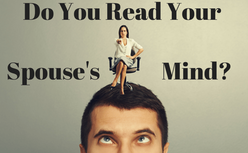 046 Marriage: Do You Read Your Spouse's Mind?
