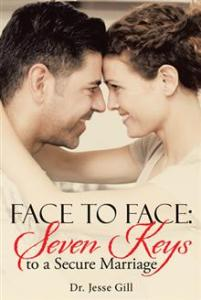 Face To Face: Seven Keys To a Secure Marriage
