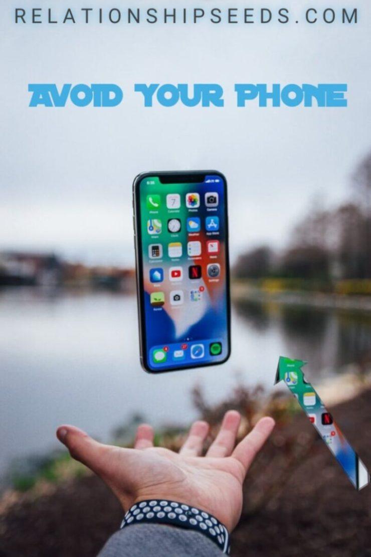 avoid your phone