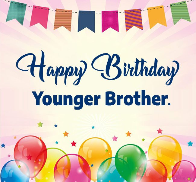 happy birthday younger brother