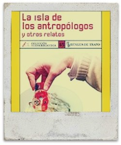 LaIslaDeLosAntropologos