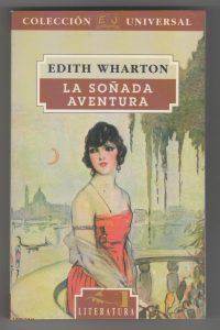 la soñada aventura, edith wharton, adopta una autora