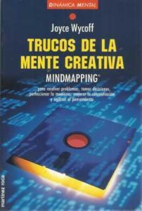 trucos de la mente creativa, mindmapping, mapas mentales, joyce wycoff