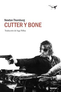 cutter y bone, sajalin, newton thornburg,