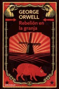 rebelion en la granja, portada, george orwell, debolsillo