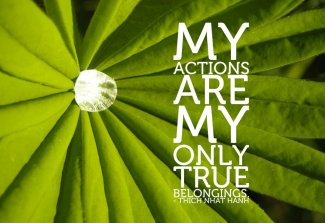 18 Relax and Succeed - My actions are my only true belongings