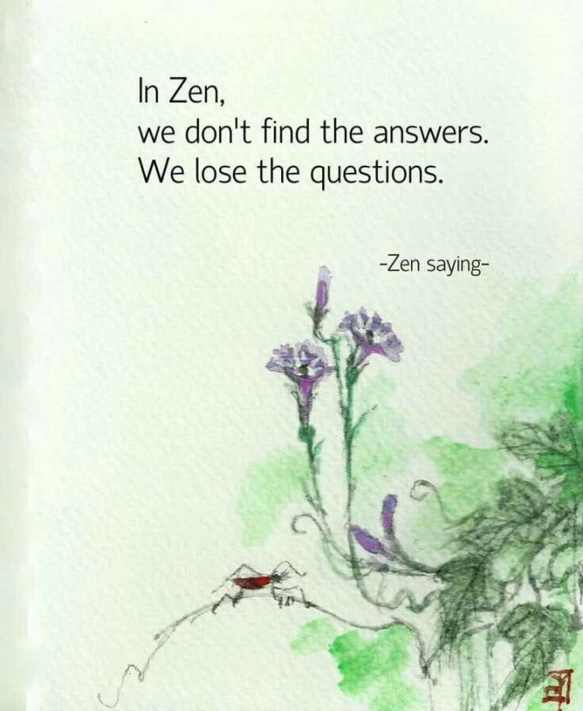 56 Relax and Succeed - In Zen we don't find the answers