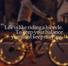 303 Relax and Succeed - Life is like riding a bicycle