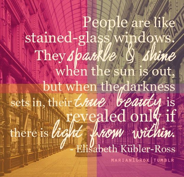 333 Relax and Succeed - People are like stained-glass windows