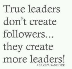 400 Relax and Succeed - True leaders don't create followers