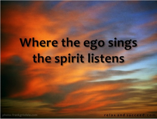 421 Relax and Succeed - Where the ego sings