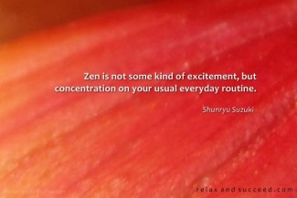 633 Relax and Succeed - Zen is not some kind of excitement