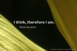 679 Relax and Succeed - I think therefore I am