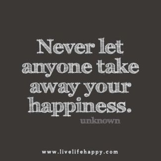 746 OP Relax and Succeed - Never let anyone take away your happiness