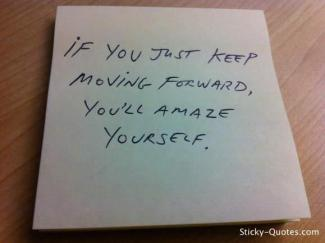 798 Relax and Succeed - If you just keep moving forward