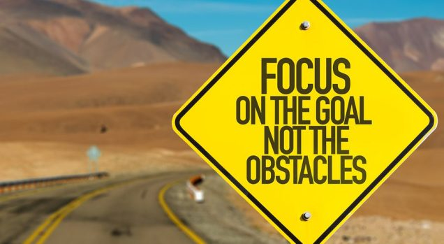 1209 Relax and Succeed - Focus on the goal not the obstacles