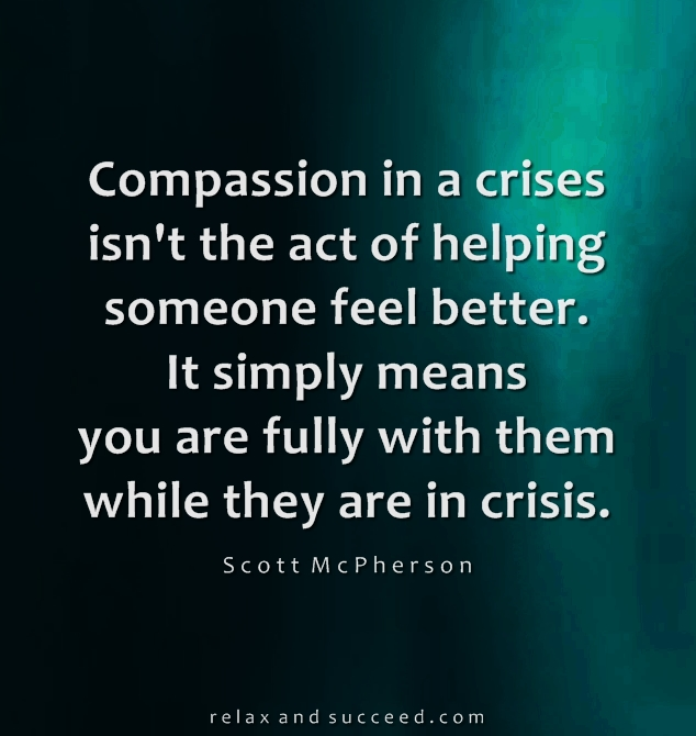1220 Relax and Succeed - Compassion in a crises