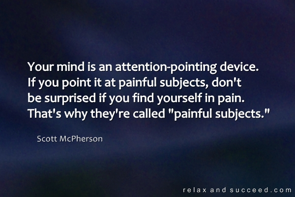 1240 Relax and Succeed - Your mind is an attention-pointing device