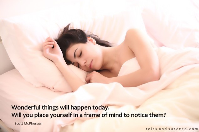 1265 Relax and Succeed - Wonderful things will happen today