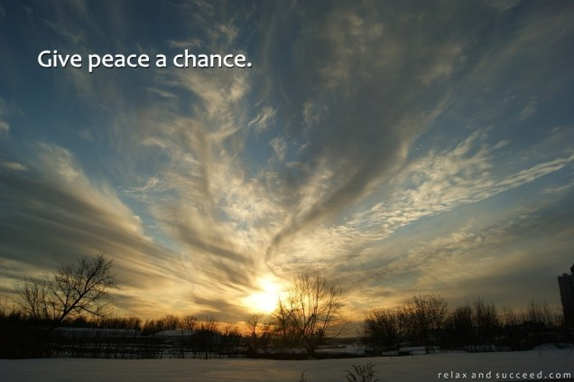 1278 Relax and Succeed - Give peace a chance
