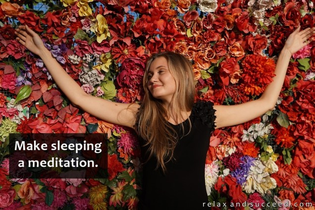1316 Relax and Succeed - Make sleeping a meditation