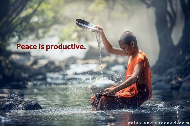 1328 Relax and Succeed - Peace is Productive