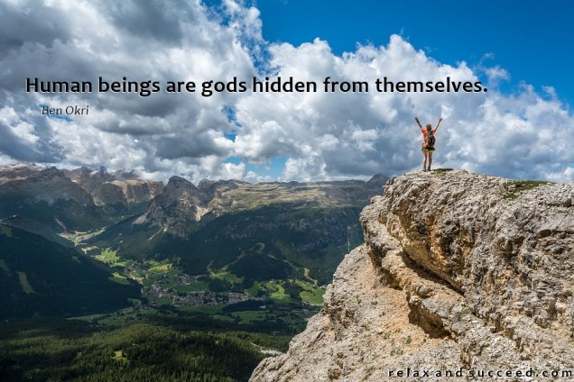 1333 Relax and Succeed - Human beings are gods hidden from themselves
