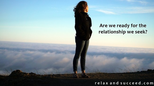 1341 Relax and Succeed - Are we ready for the relationship we seek