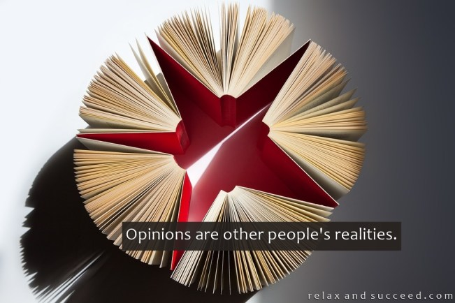 1352 Relax and Succeed - Opinions are other people's realities