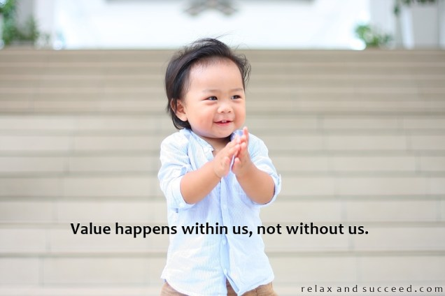 1352 Relax and Succeed - Value happens within us