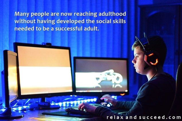 1388 Relax and Succeed - Many people are now reaching adulthood without having