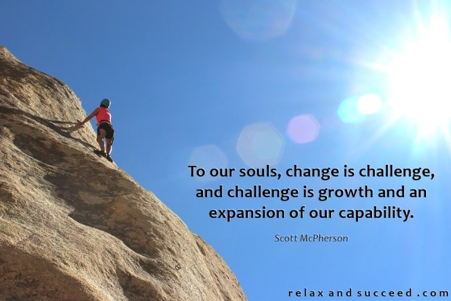 1412 Relax and Succeed - To our souls change is challenge