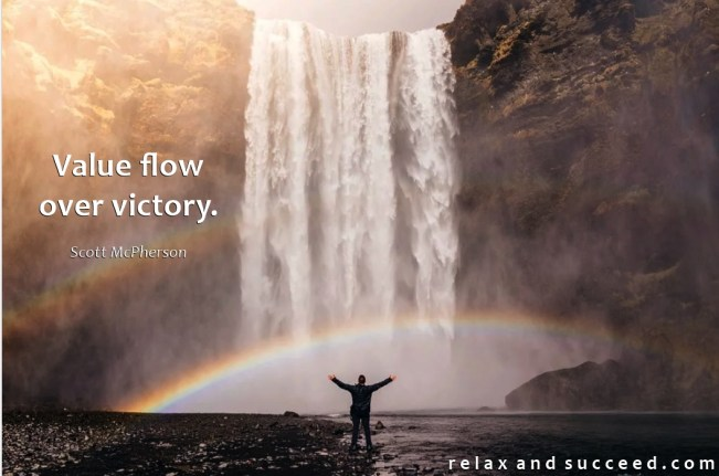 1427 Relax and Succeed - Value flow over victory