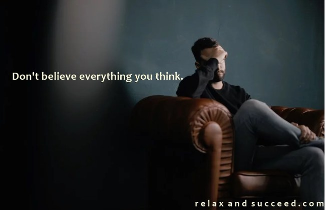 1441 Relax and Succeed - Don't believe everything you think