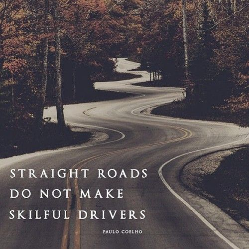 1462 Relax and Succeed - Straight roads to not make skilful drivers