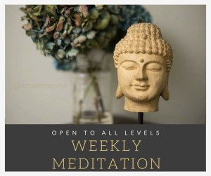 weekly meditation relaxation works