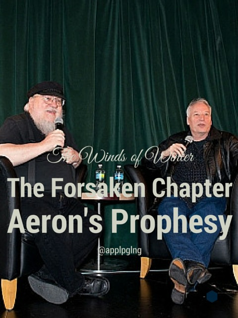 The Winds of Winter The Forsaken Chapter- Aeron's Prophesies