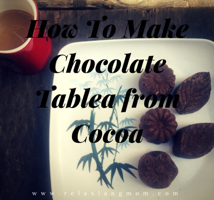 How To Make Chocolate Tablea from Cacao