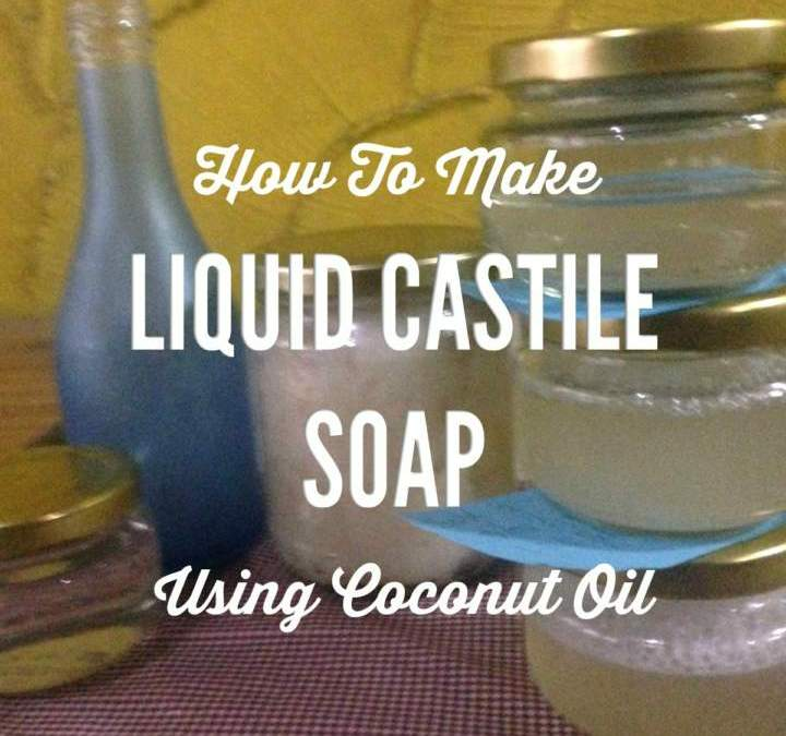 How To Make Liquid Castile Soap Using Coconut Oil in Manila