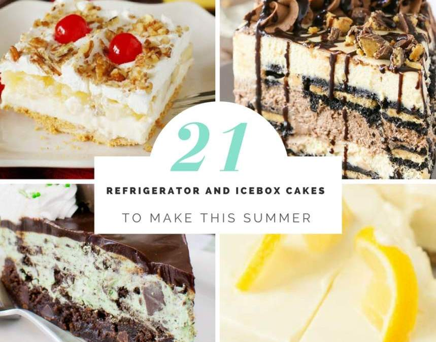 21 Refrigerator and Icebox Cakes To Make This Summer