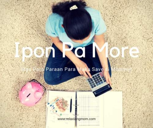 My Ipon Diary! Ipon Pa More – Mga Para Paraan Para Maka Save si Mommy!