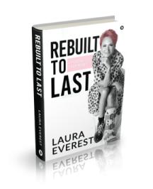 Rebuilt to Last book Laura Everest Mindset Resilience