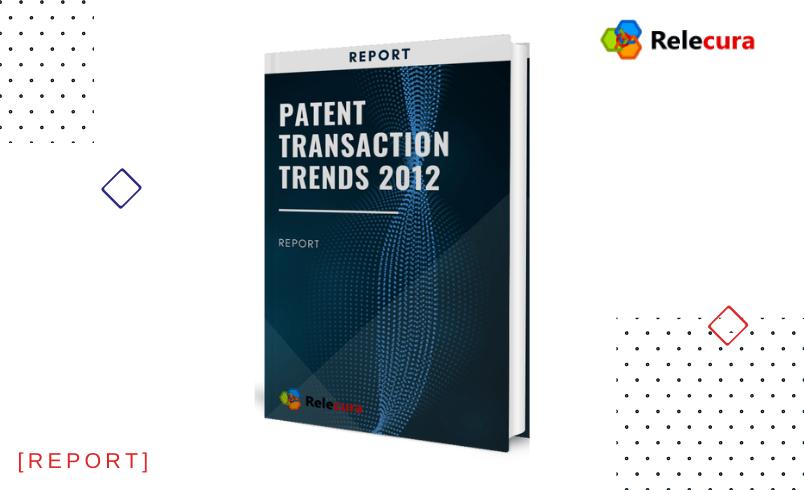 Patent Transaction trends 2012