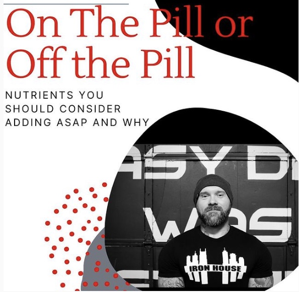 On The Pill Or Off The Pill: Nutrients You Need To Add ASAP