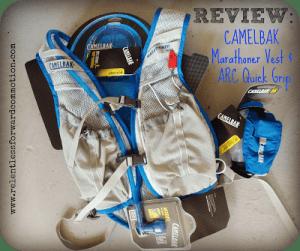 CamelBak Review: Marathoner Vest & ARC Quick Grip