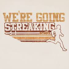 The Great Streaking Experiment
