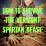 How to Survive the Vermont Spartan Beast: A Guide for Non-Elites.