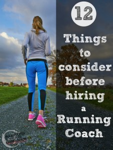 12 Factors to Consider Before Hiring a Running Coach