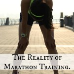 8 Realities of Marathon Training